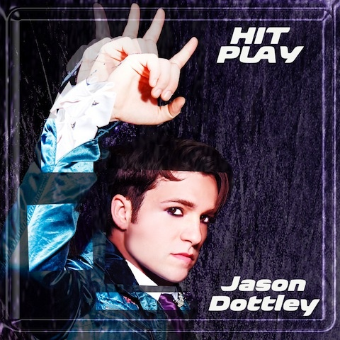 16. Jason Dottley - Hit Play.jpg