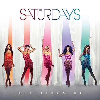 38. The Saturdays - All Fired Up.jpg