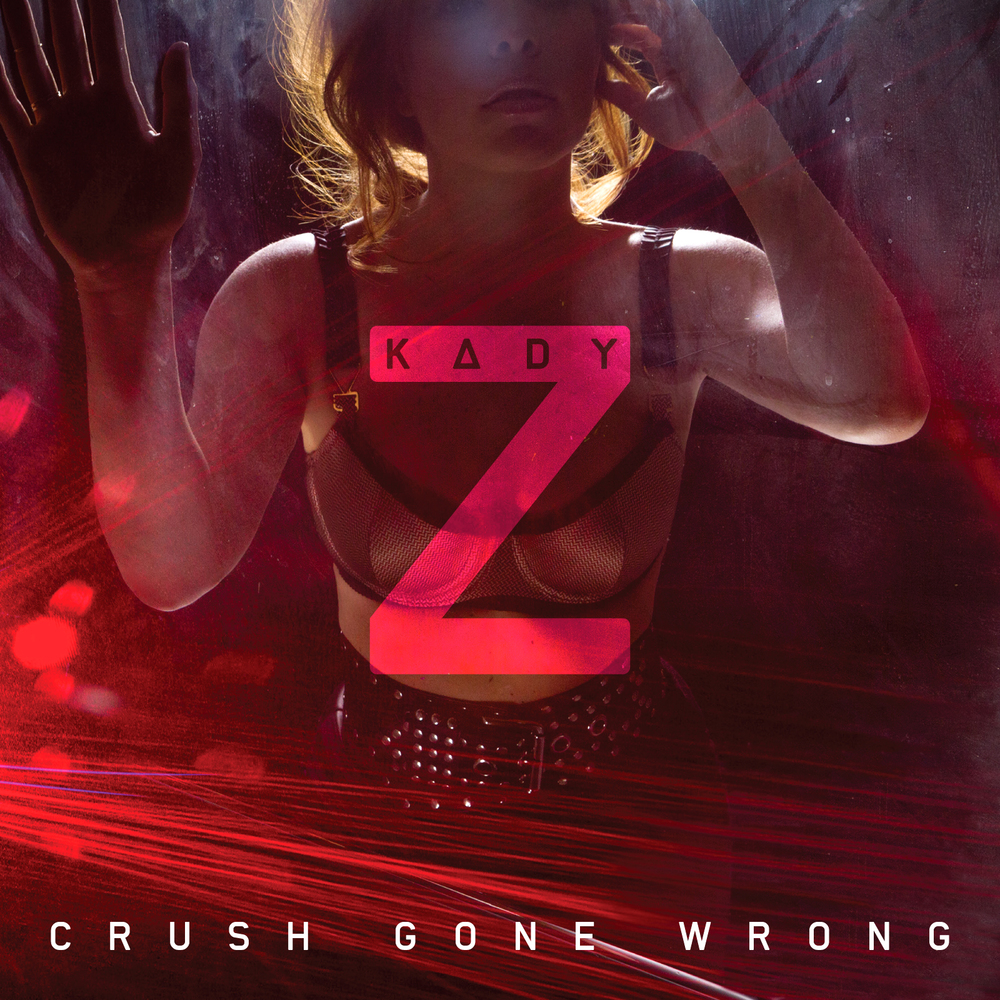 75. Kady Z - Crush Gone Wrong.jpeg