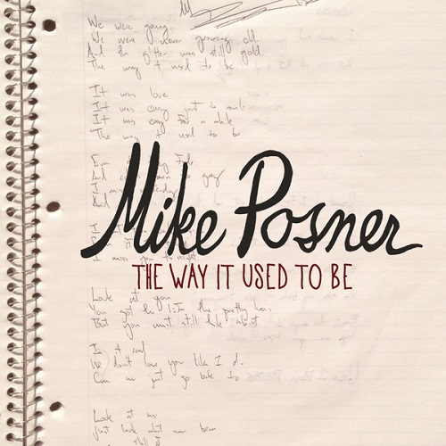 87. Mike Posner - The Way It Used To Be.jpg