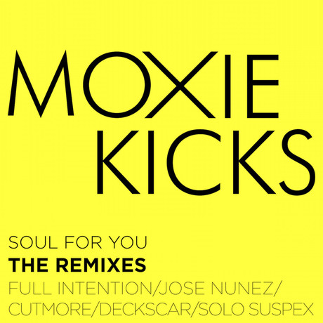 96. Moxie Kicks - Soul For You.jpg
