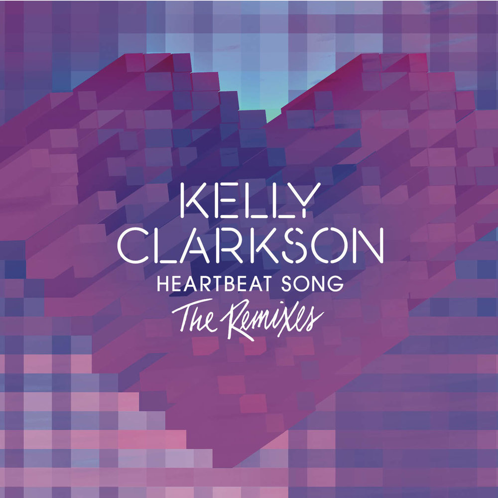 109. Kelly Clarkson - Heartbeat Song.jpg