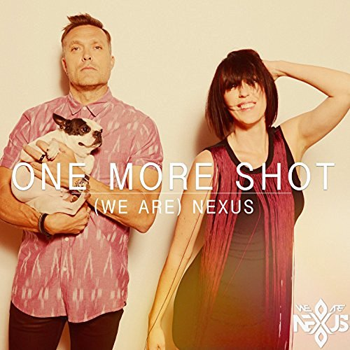 111. We Are Nexus - One More Shot.jpg