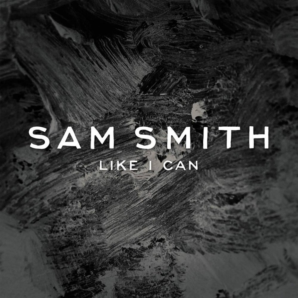 110. Sam Smith - Like I Can.jpg