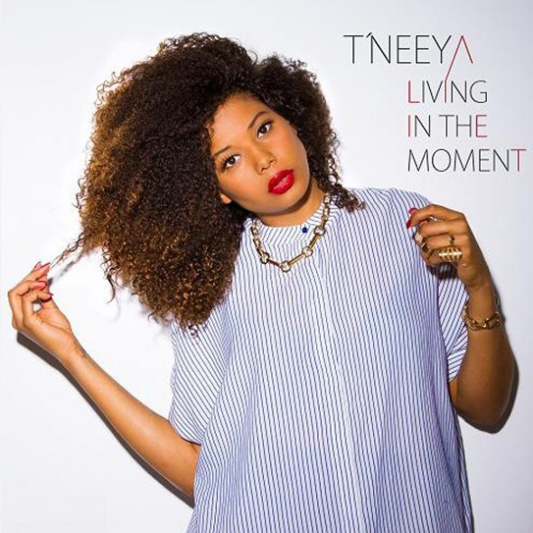 118. Tneeya - Living For The Moment.jpg