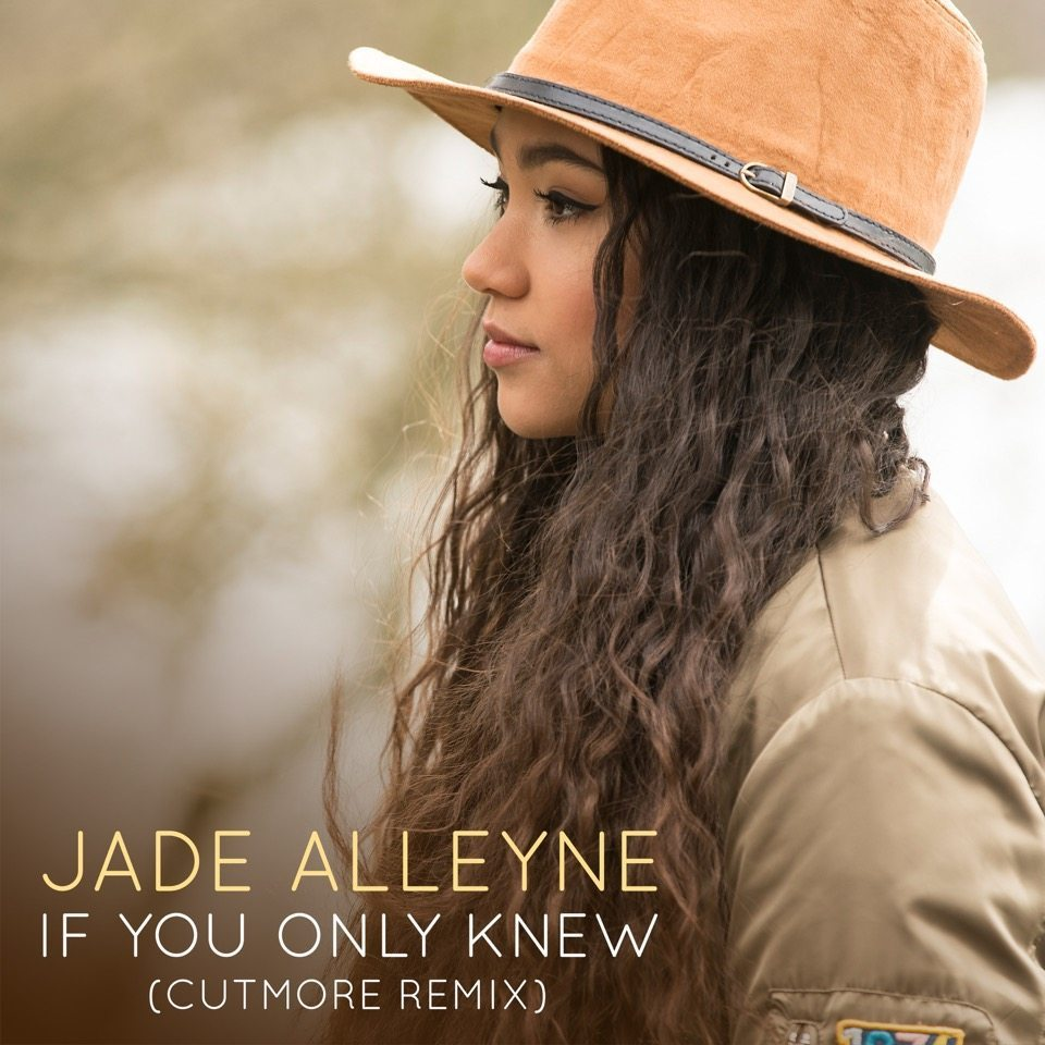 128. Jade Alleyne - If You Only Knew.jpg