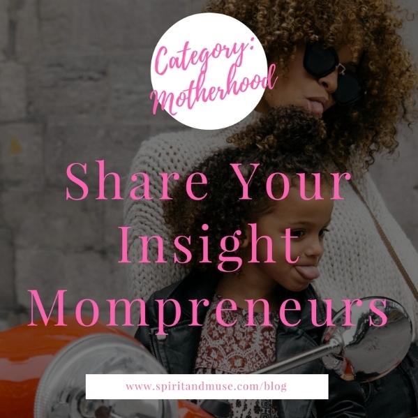 Mompreneur Motherhood and Business
