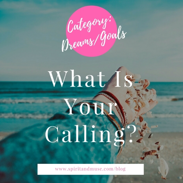 Purpose ~ Passion ~ What's Your Calling?