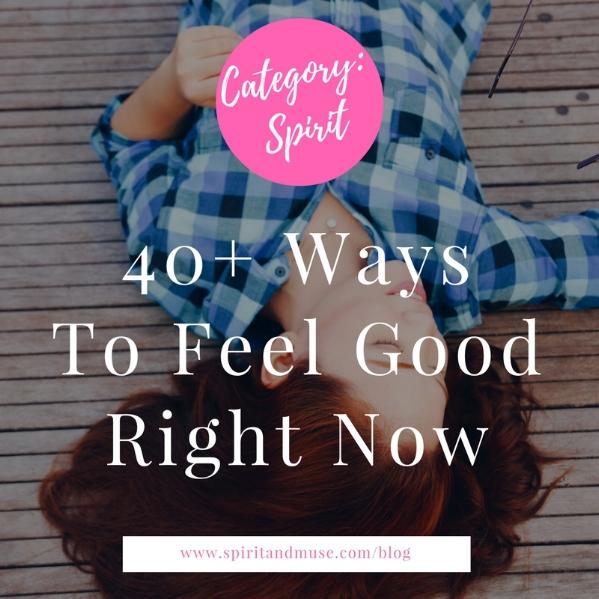 Spirit & Feel Good Now