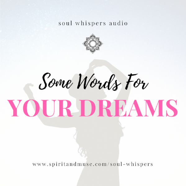 Soul Whispers Audio (Some Words For Your Dreams) mp3