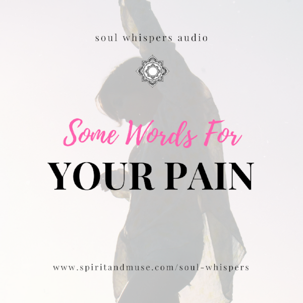 Soul Whispers Audio (Some Words For Your Pain) mp3
