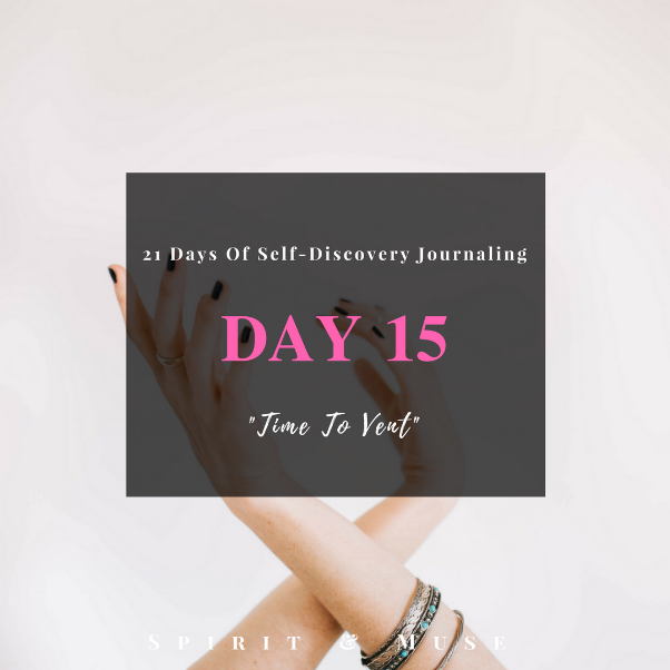 Self Discovery Journaling Day 15