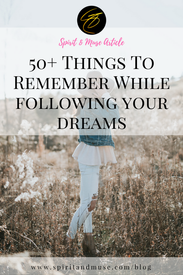 50+ Things To Remember While Following Your Dreams.png