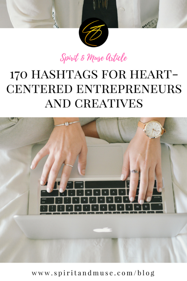 170 Hashtags Heart-Centered Entrepreneurs and Creatives.png