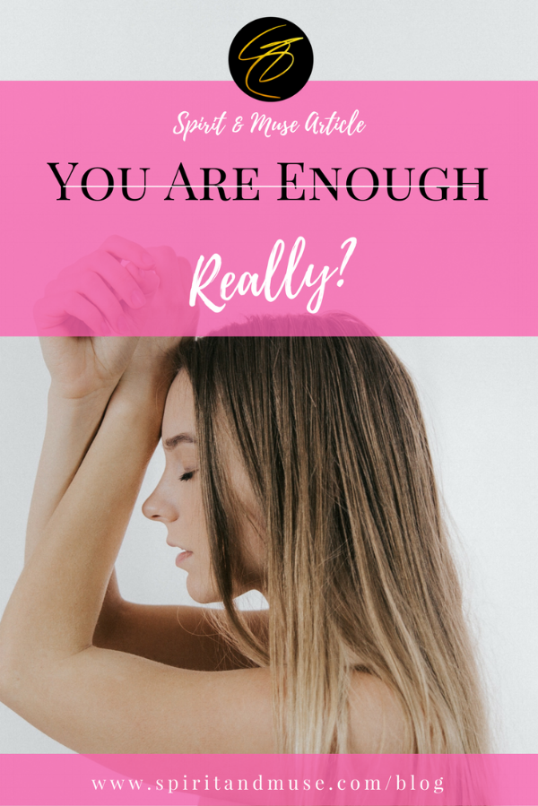 You Are Enough Quotes - When Life Sucks.png