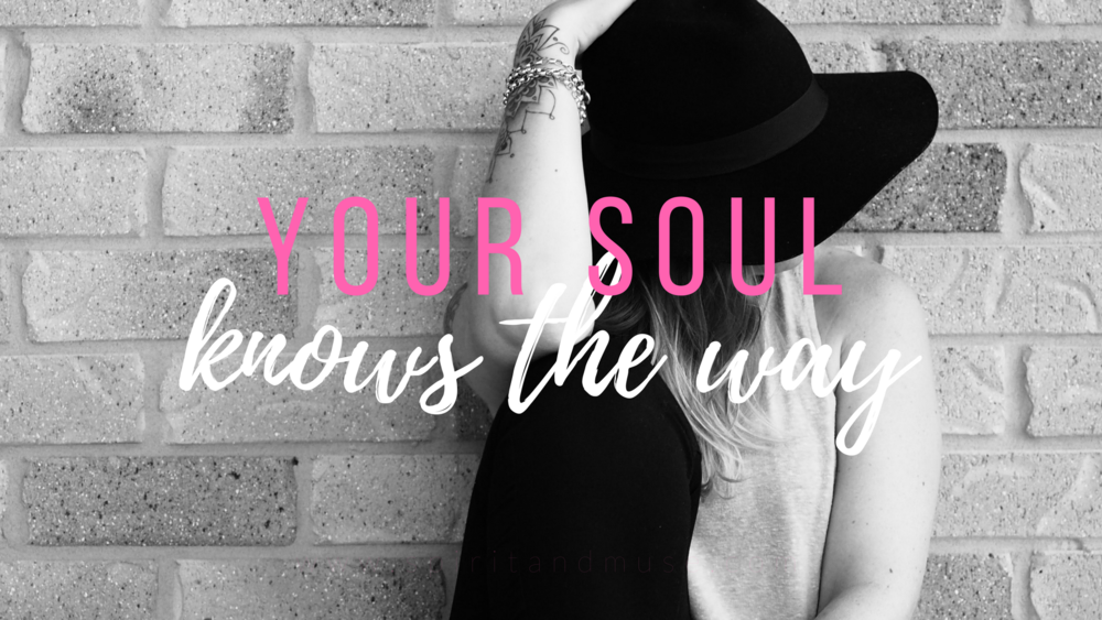 girl boss - your soul knows the way - free desktop wallpaper