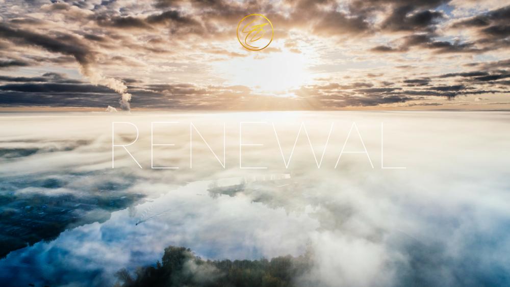 "Core Desired Feeling (CDF) - ""Renewal"""