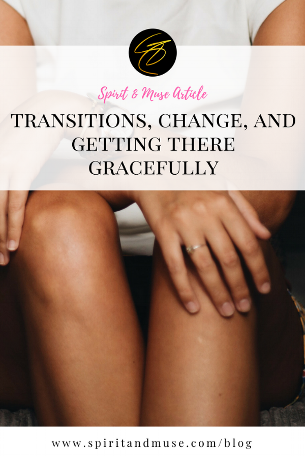 Transitions Change And Getting There Gracefully