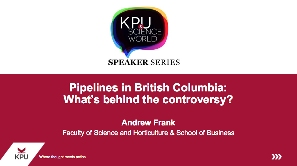 PIpelines in BC: What's behind the controversy?