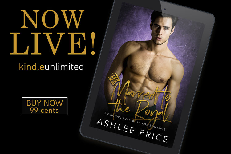 🍾New Release, Married to the Royal! 🍾 — Ashlee Price