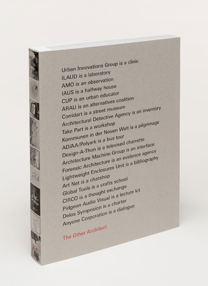 The Other Architect  , CCA and Spector Books,2017