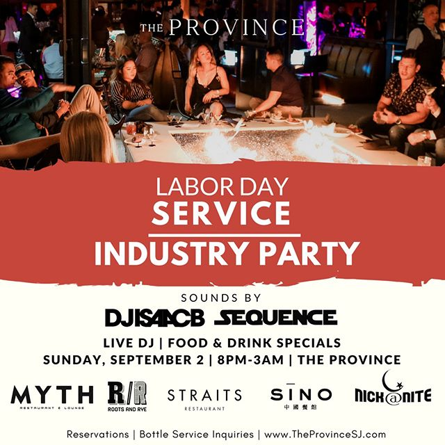 No work on Monday morning? Join us for Service Industry Night at  The Province SJ — There's no better way to finish off the weekend than with great people! Sounds by: @isaacbarrera and @djsequence. — For bottle service inquiries, visit us at www.TheProvinceSJ.com  21 + event — Please note, at The Province we encourage smart, casual- elegant attire. We do not allow shorts, baseball caps, athletic apparel, tank tops or flip flops.