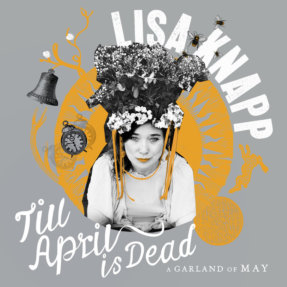 Till April is Dead - A Garland of May - 2017