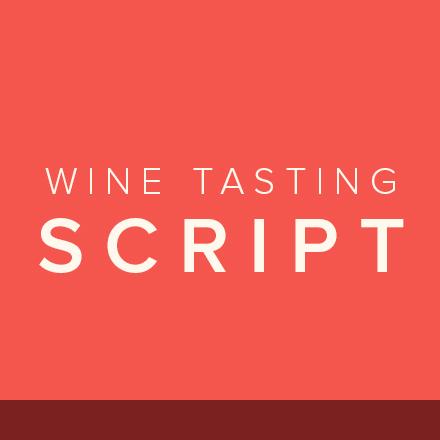 Wine Tasting Script