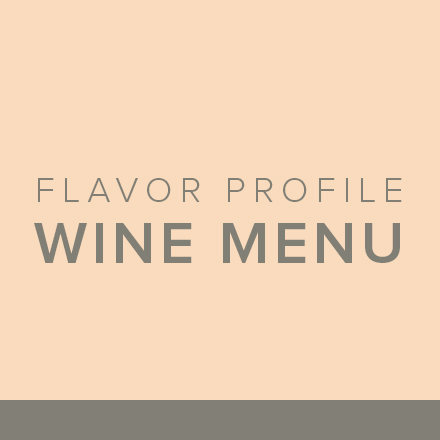 Flavor Profile Wine Menu