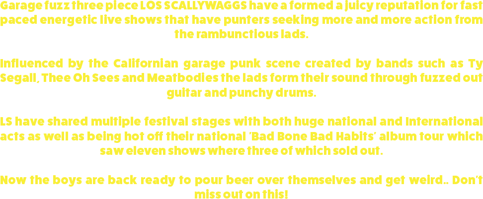 2.8_BIO_LOS SCALLYWAGGS.png