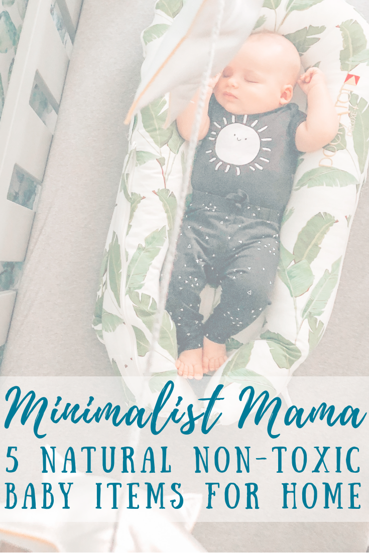 5 Natural Non Toxic Baby Items for Home
