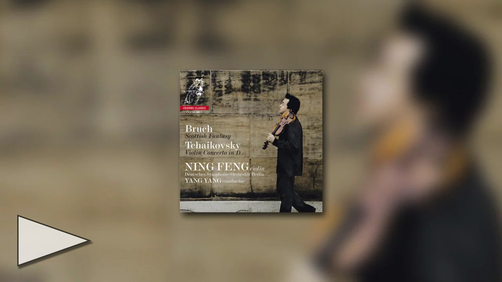 Ning Feng records Bruch and Tchaikovsky