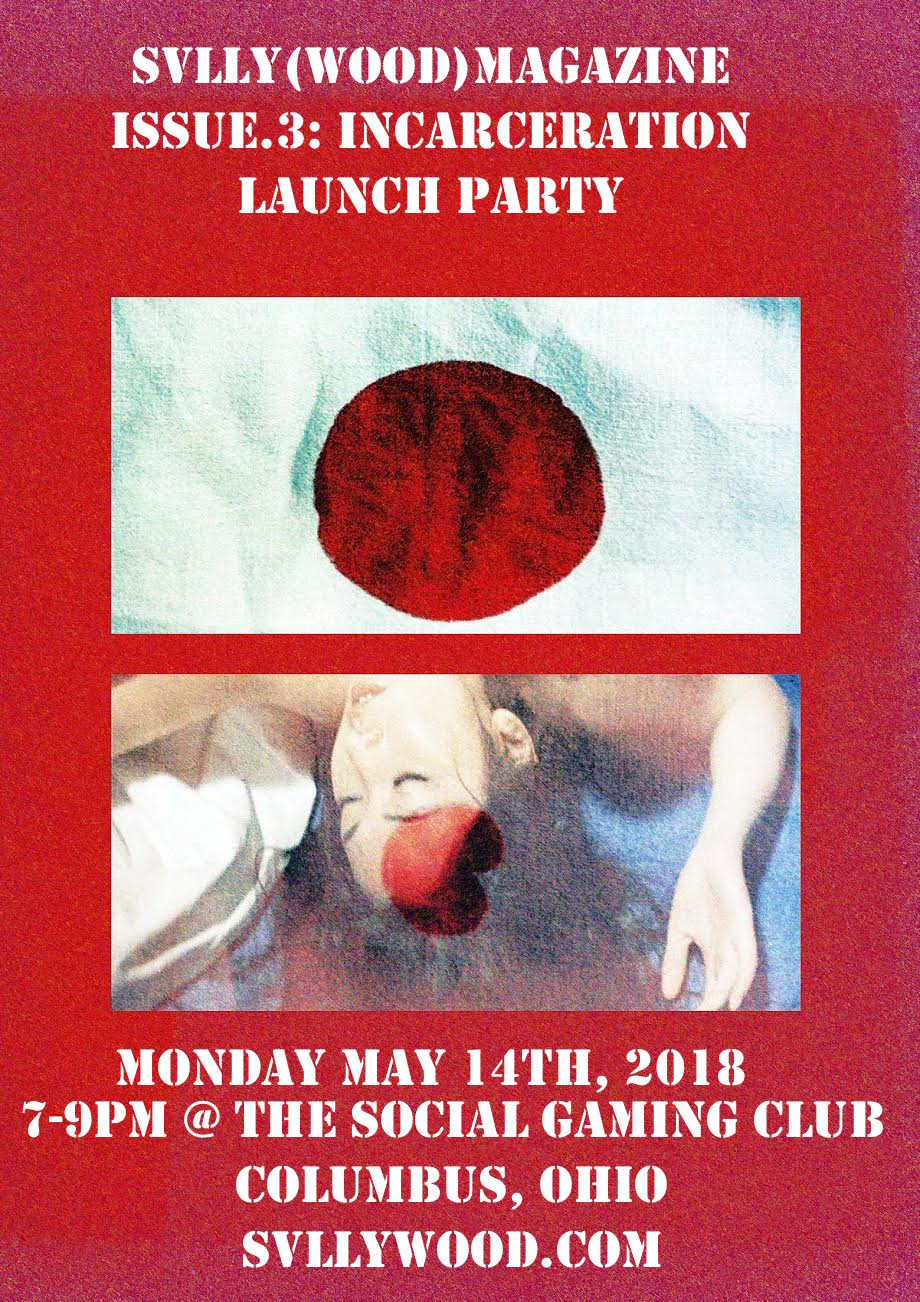 ISSUE.3: INCARCERATION LAUNCH PARTY !!!!