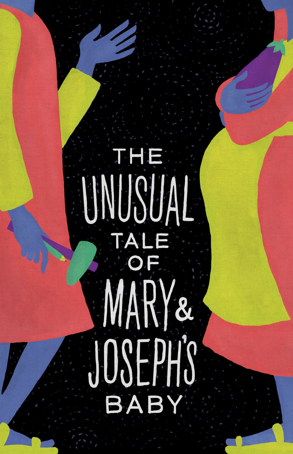 The Unusual Tale of Mary & Joseph's Baby