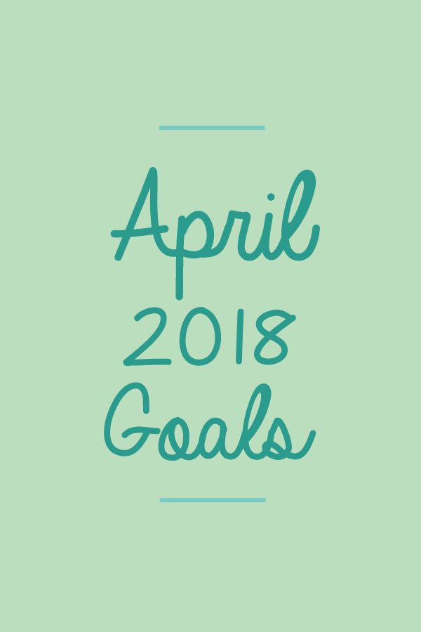 April2018.Goals_blog.png