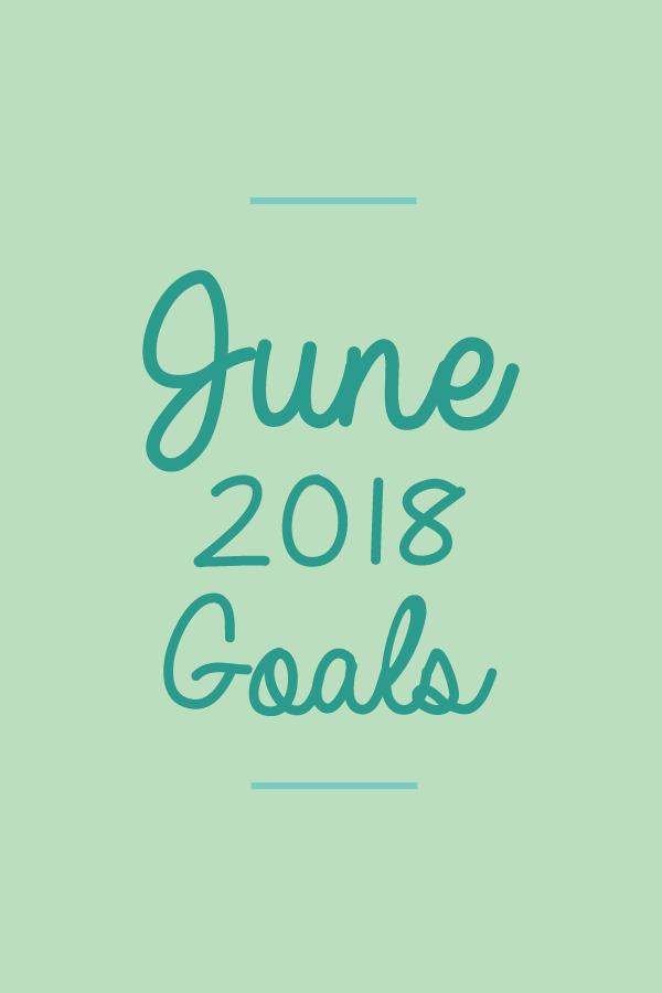 June2018.Goals_blog.png