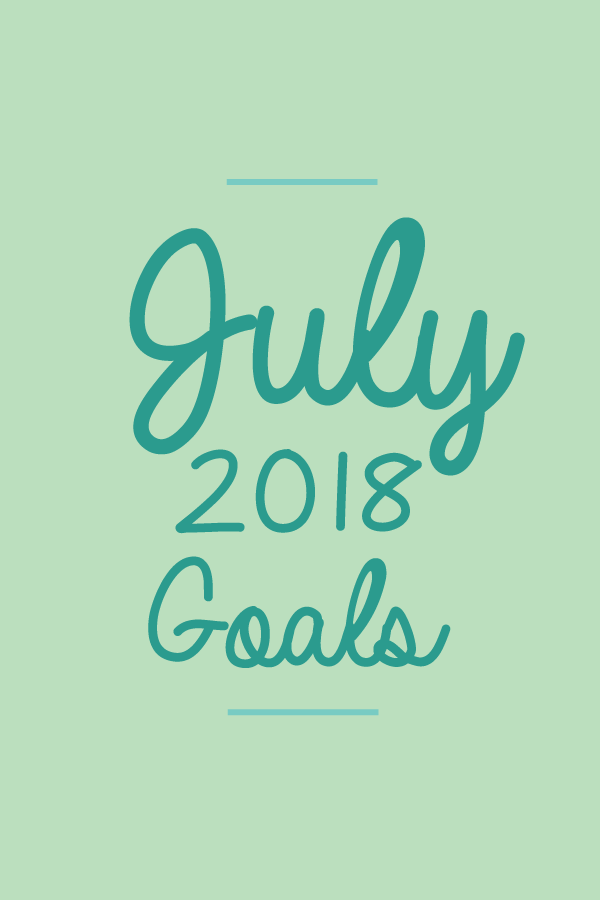 July2018.Goals_blog.png