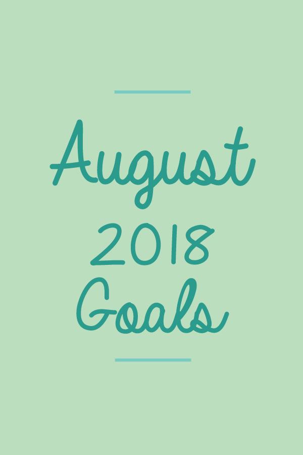 August2018.Goals_blog.png