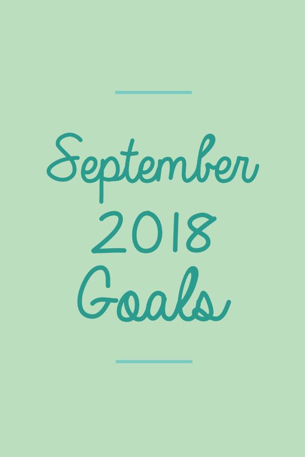 September2018.Goals_blog.png