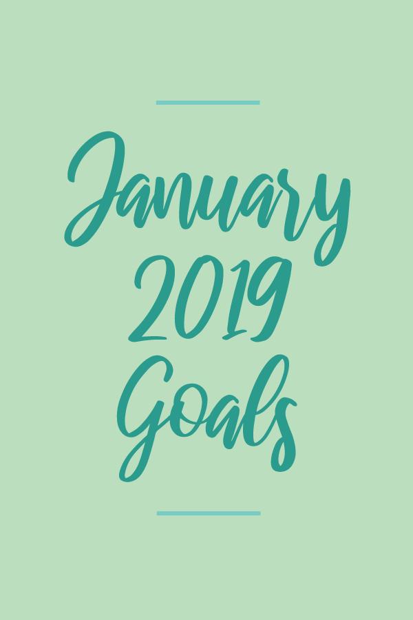 January2019.Goals_blog.png
