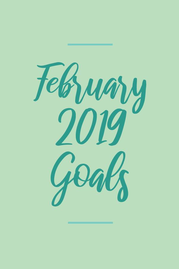 February2019.Goals_blog.png
