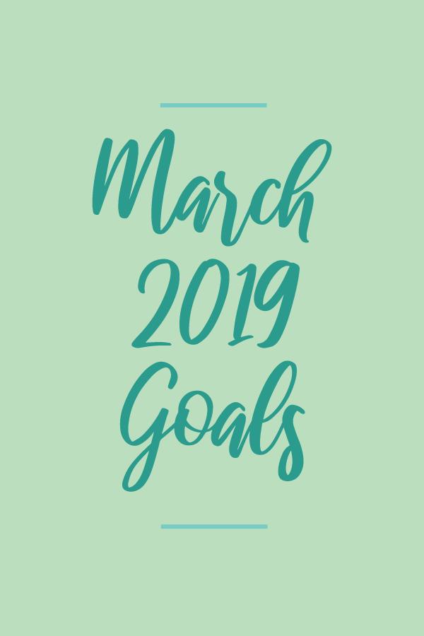 March2019.Goals_blog.png