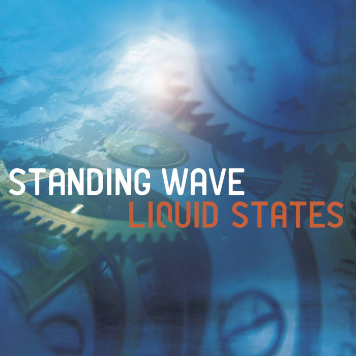 CD Cover_Standing Wave Liquid States 2013.jpg