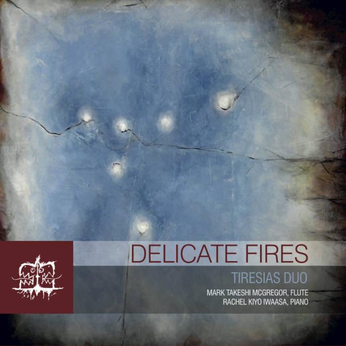CD Cover_Delicate Fires - Tiresias - McGregor Iwaasa Morlock.jpg