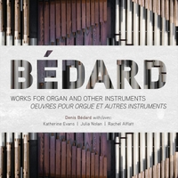 2017 Denis Bedard Works for Organ CD Cover.jpg