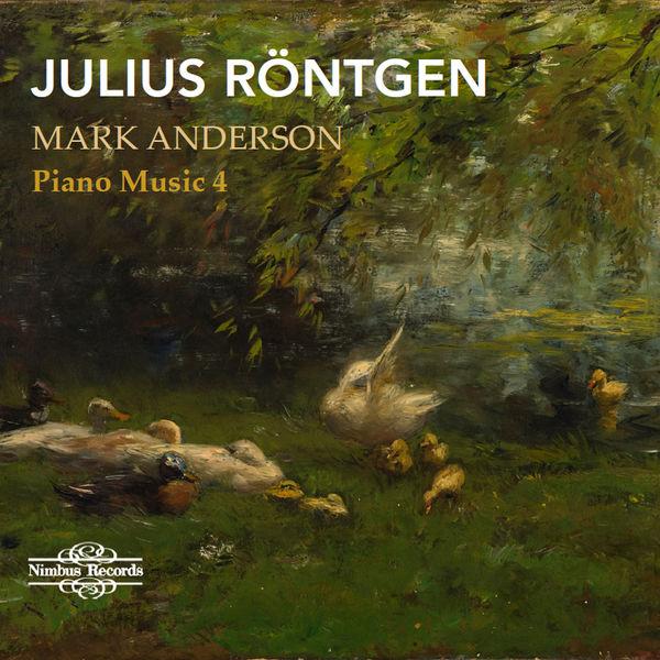 Julius Rontgen Piano Music 4 Mark Anderson CD cover.jpeg