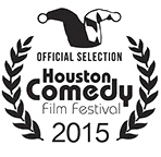 Official Selection   Houston Comedy Film Festival