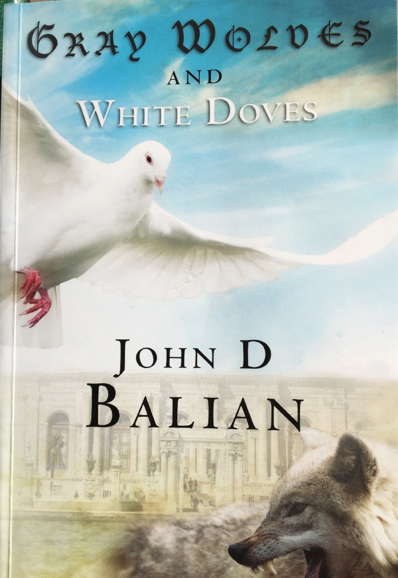 Gray Wolves and White Doves, John D. Balian