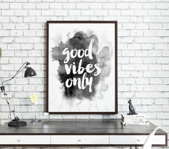 Good vibes only digital download gift for mother's day from TypoHouse   via Etsy  .