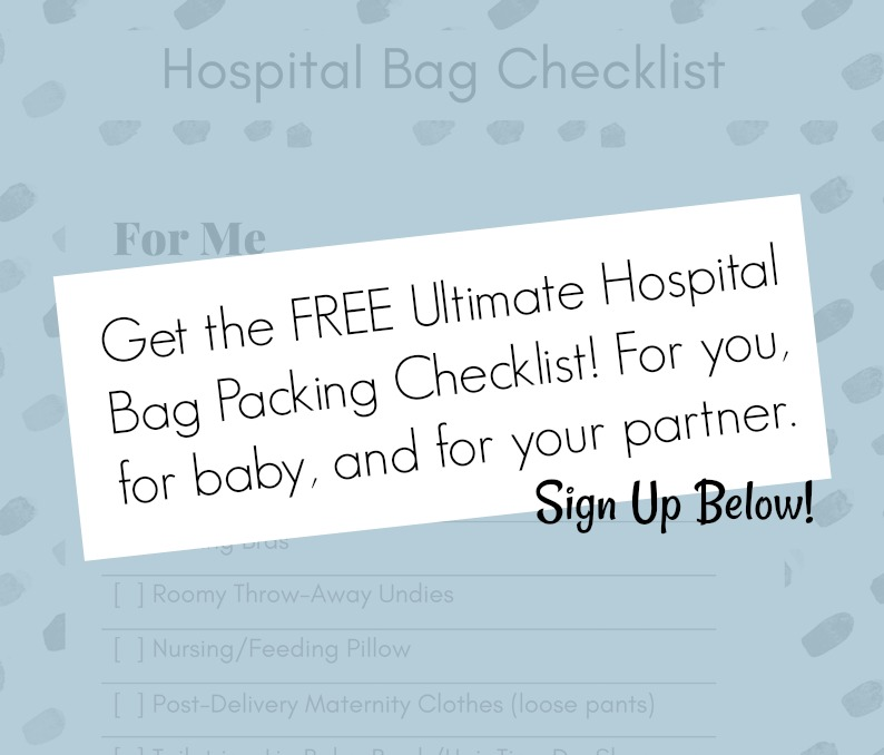 The best list of things you need for your hospital bag (for you, for baby, for your husband or partner)!